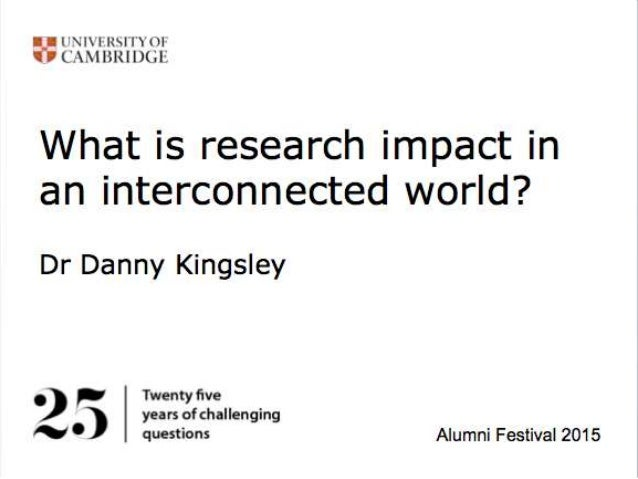 Let's get interactive • The hastag for this event is #AF2015Impact • The blog is live here: • https://unlockingresearch.bl...