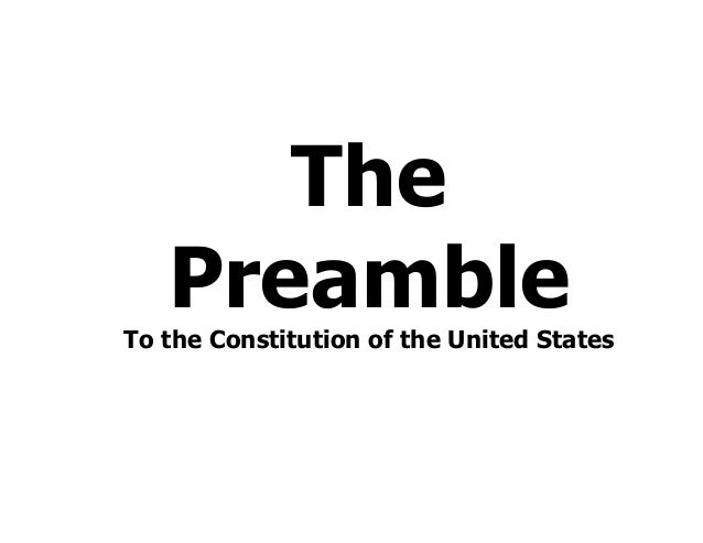The PreambleTo the Constitution of the United States