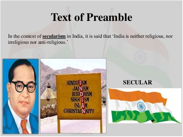 india a socialist secular and democratic The preamble narrates the constitutional philosophy and principles in a gist the preamble describes the nature of the indian state and indicates the objectives the constitution of india wishes to achieve sovereign, socialist, secular and democratic republic are the nature of the state or government of india.