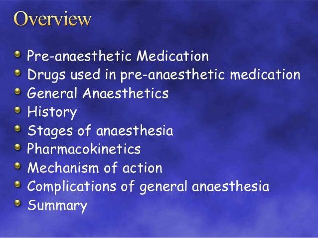 Preanaesthetic Medication Amp General Anaesthetics
