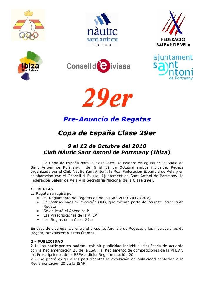 Pre-Anuncio de Regatas                Copa de España Clase 29er                9 al 12 de Octubre del 2010        Club Nàu...
