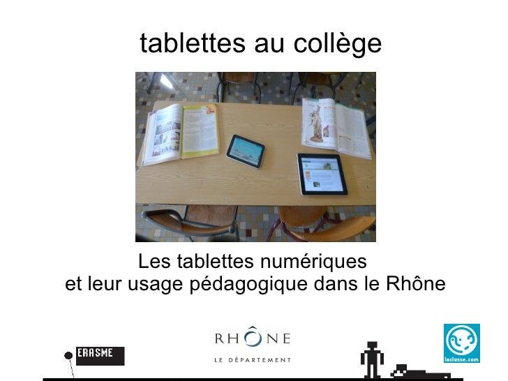 tablettes au collège Les tablettes numériques  et leurs usages pédagogiques dans le Rhône