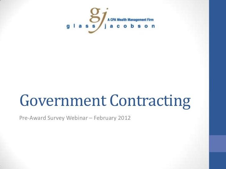 Government ContractingPre-Award Survey Webinar – February 2012