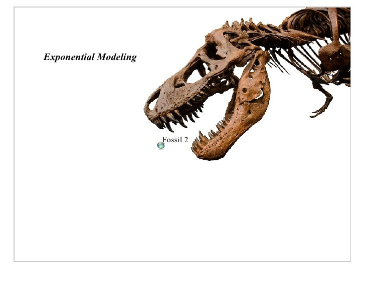 Exponential Modeling                            Fossil 2