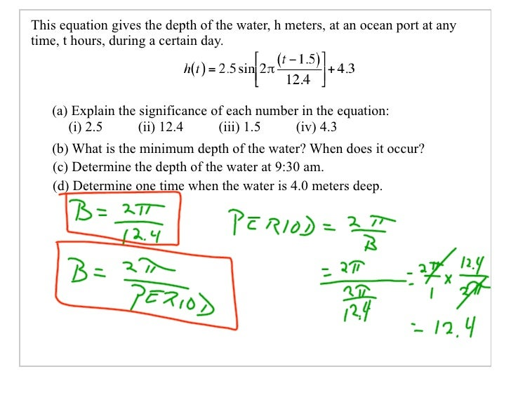 This equation gives the depth of the water, h meters, at an ocean port at any time, t hours, during a certain day.       (...