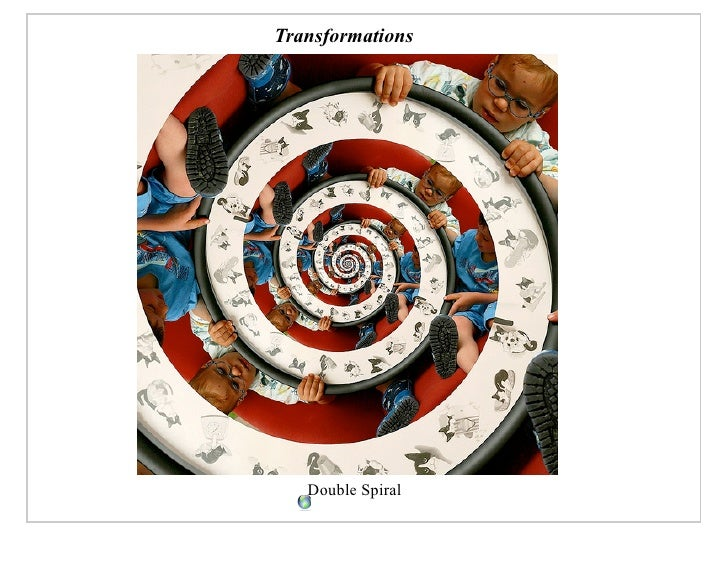 Transformations        Double Spiral