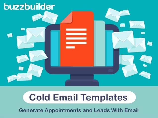 Cold Email Templates Generate Appointments and Leads With Email