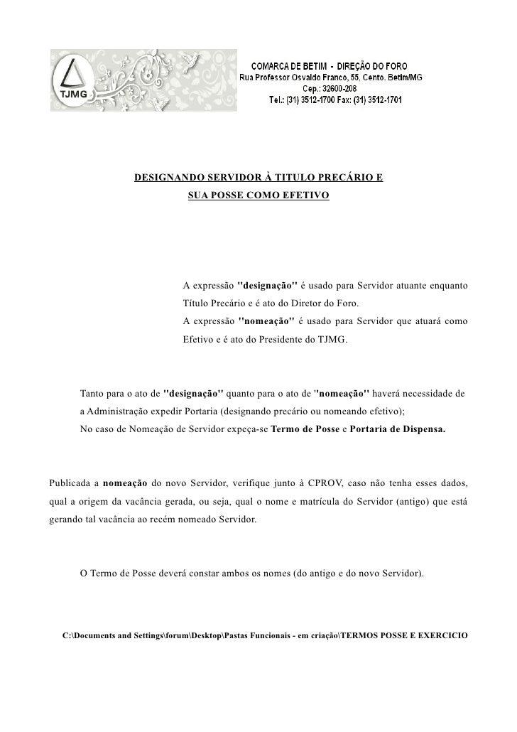 DESIGNANDO SERVIDOR À TITULO PRECÁRIO E                                SUA POSSE COMO EFETIVO                             ...