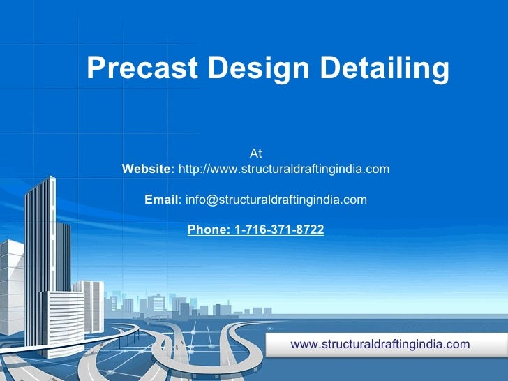 Precast Design Detailing  At Website:  http://www.structuraldraftingindia.com Email : info@structuraldraftingindia.com Pho...