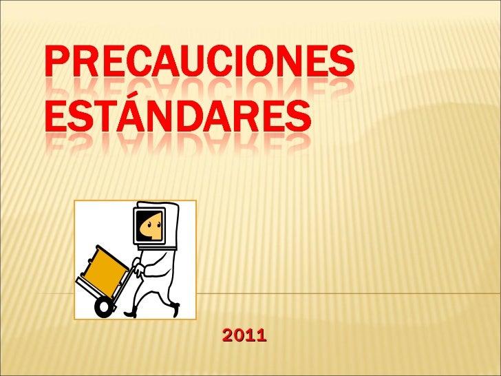 "2011 Precauciones "" universales """