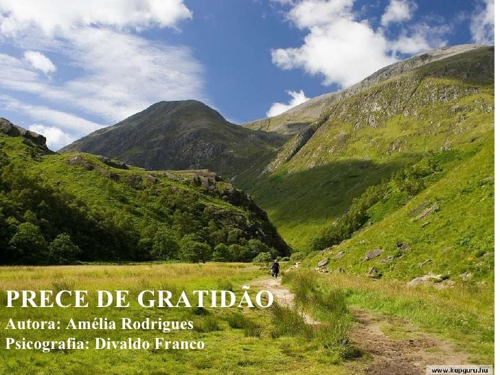 PRECE  DE GRATIDÃO Música Ave Maria, de Gounoud Nana Mouskouri PRECE DE GRATIDÃO Autora: Amélia Rodrigues Psicografia: Div...