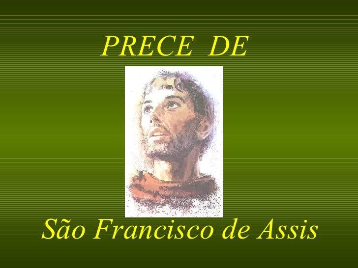 PRECE  DE São Francisco de Assis