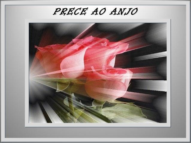 PRECE AO ANJOPRECE AO ANJO GUARDIÃOGUARDIÃO
