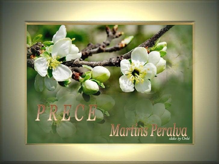 Martins Peralva P R E C E
