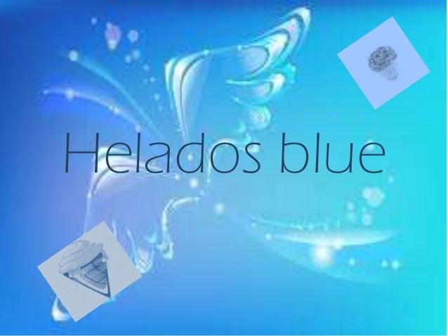 Helados blue