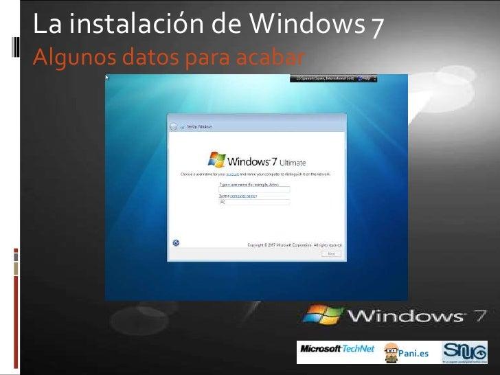 Y, por fin…<br />2009: Windows 7<br />Pani.es<br />