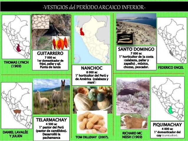 -VESTIGIOS del PERÍODO ARCAICO SUPERIOR- CHUQUITANTA 1 570 ac Construcción con características ceremoniales KOTOSH 2 240 a...