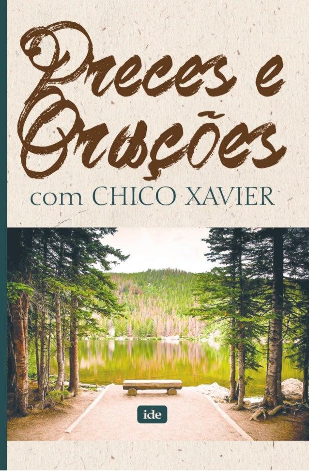 Preces e Orações com Chico Xavier 1