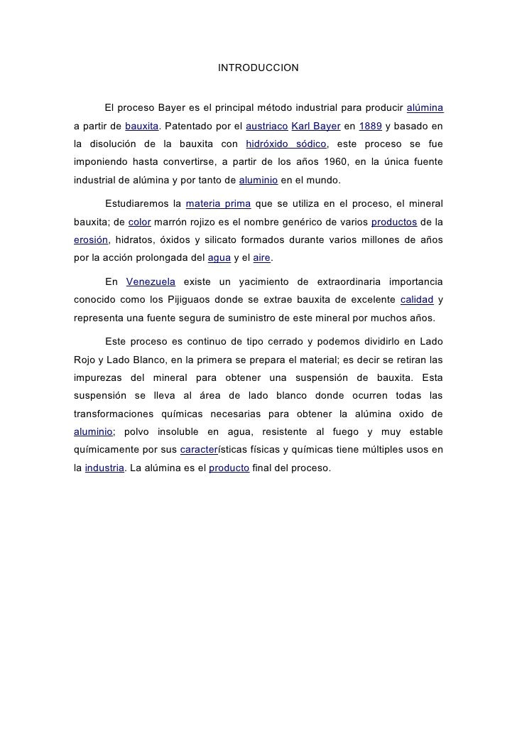 INTRODUCCION         El proceso Bayer es el principal método industrial para producir alúmina a partir de bauxita. Patenta...