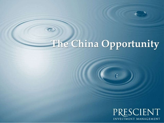 The China Opportunity