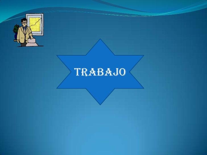 TRABAJO<br />