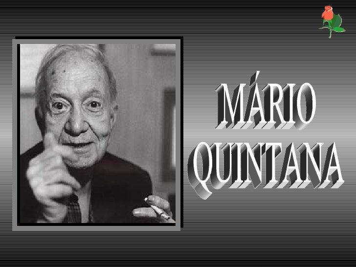 . MÁRIO QUINTANA