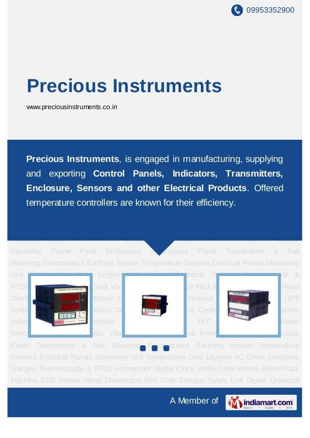 09953352900     Precious Instruments     www.preciousinstruments.co.inProcess Controller Instruments Process Indicators Pr...
