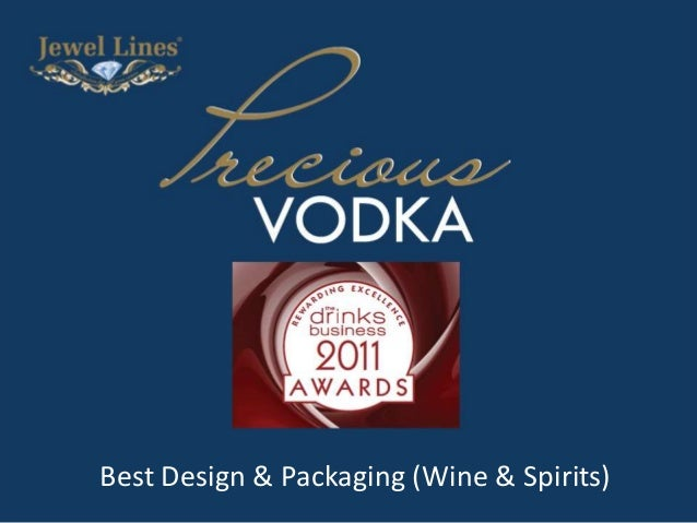 Precious Vodka Best Design and Packaging Drinks Business Awards 2011 Best Design & Packaging (Wine & Spirits)