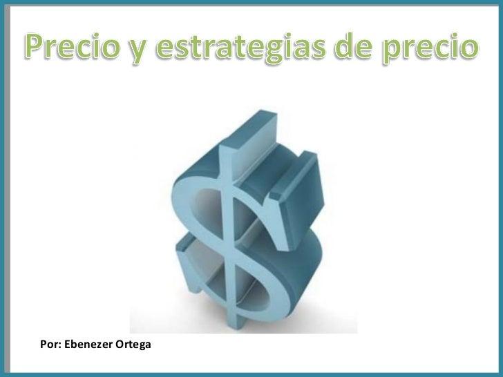 Por: Ebenezer Ortega