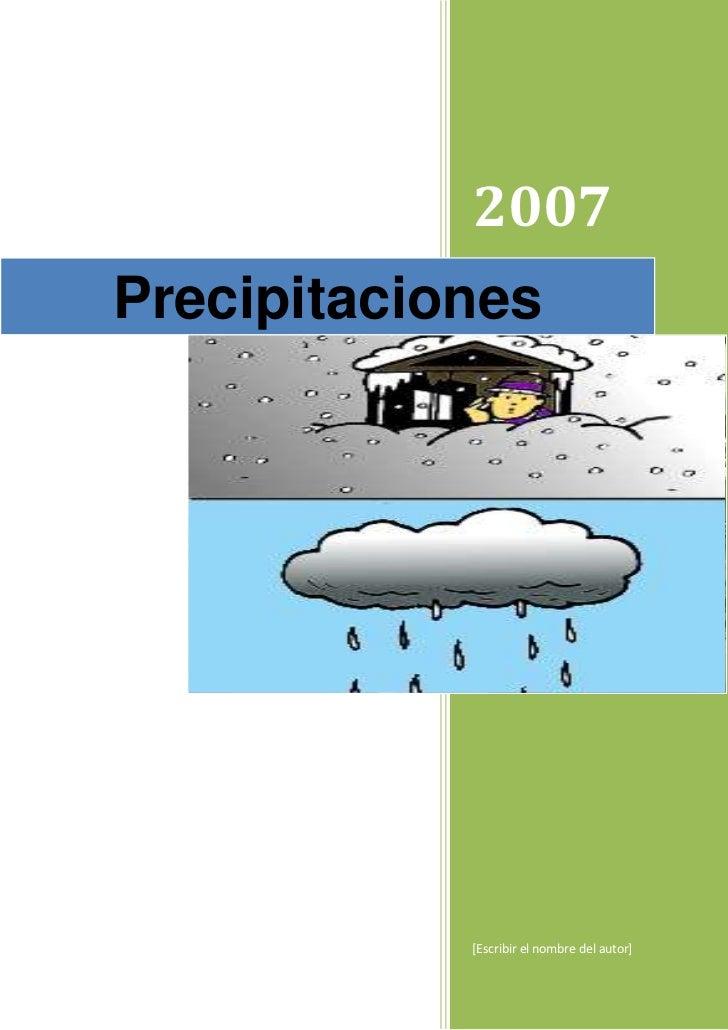 Precipitaciones2007[Escribir el nombre del autor]19582093160964rightcenter<br />00Sept‐2007<br />Precipitaciones<br />Co...