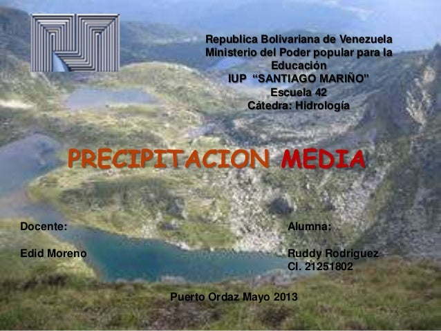 "Republica Bolivariana de VenezuelaMinisterio del Poder popular para laEducaciónIUP ""SANTIAGO MARIÑO""Escuela 42Cátedra: Hid..."