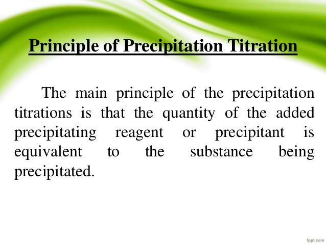 precipitation titration mohr method The mohr method is the method used to determine nitrate titration with chromate  indicator (5),  volumetric analysis (4) a silver nitrate precipitation titration.