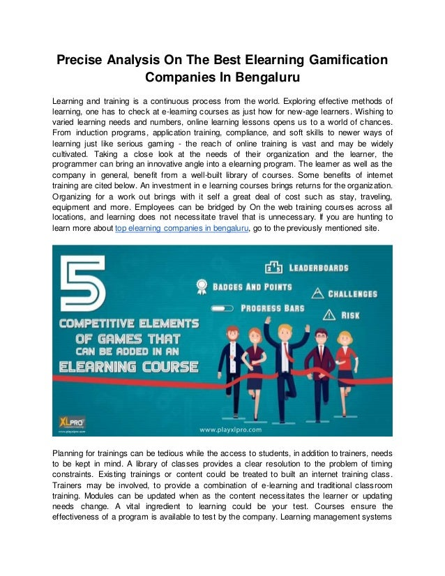 Precise Analysis On The Best Elearning Gamification Companies In Bengaluru Learning and training is a continuous process f...