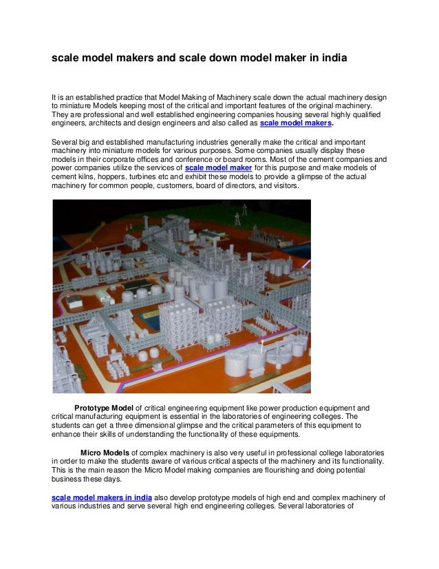 scale model makers and scale down model maker in indiaIt is an established practice that Model Making of Machinery scale d...