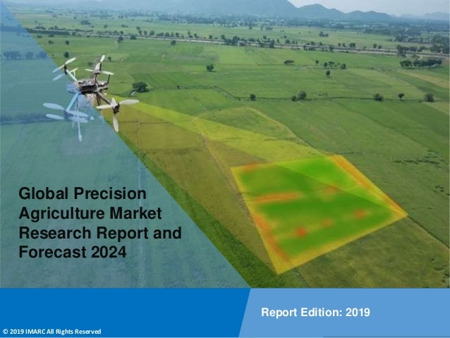 Copyright © IMARC Service Pvt Ltd. All Rights Reserved Global Precision Agriculture Market Research Report and Forecast 20...