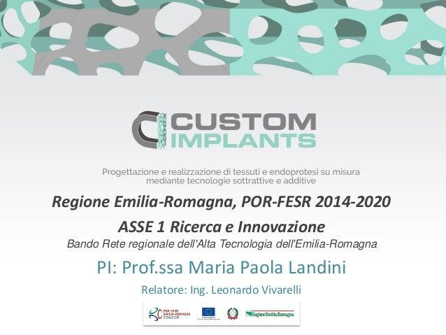 Regione Emilia-Romagna, POR-FESR 2014-2020 ASSE 1 Ricerca e Innovazione Bando Rete regionale dell'Alta Tecnologia dell'Emi...