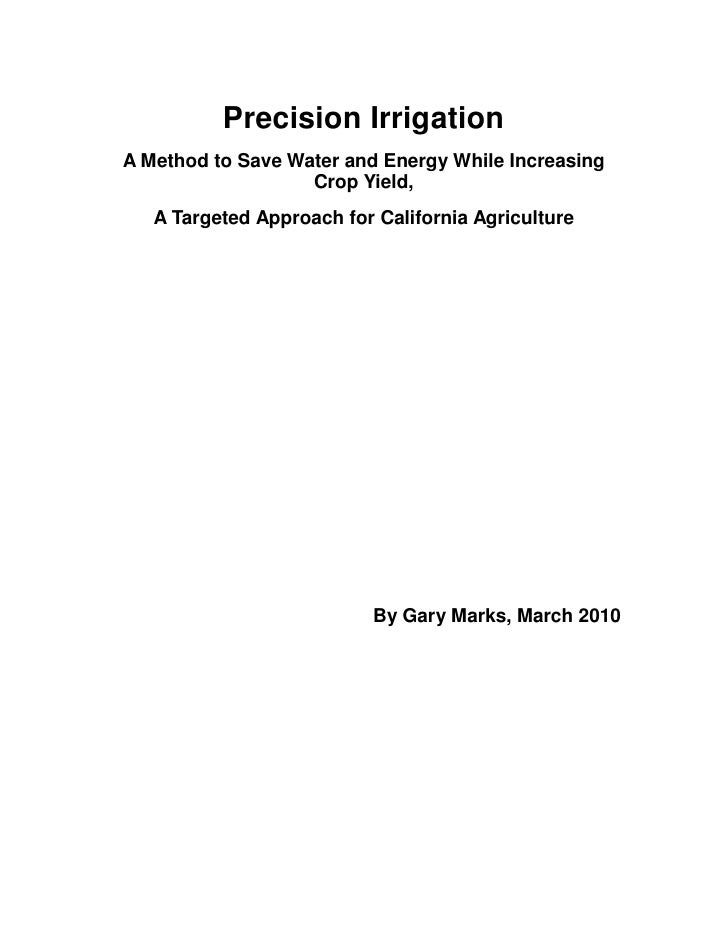 Precision Irrigation A Method to Save Water and Energy While Increasing                    Crop Yield,    A Targeted Appro...