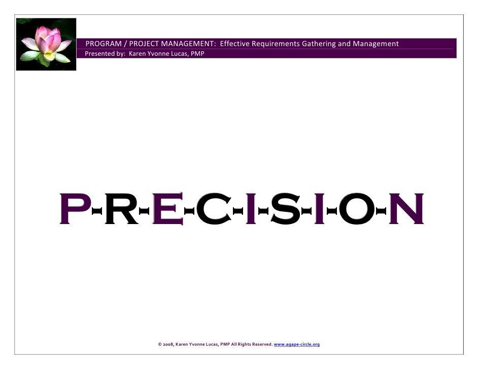 PROGRAM/PROJECTMANAGEMENT:EffectiveRequirementsGatheringandManagement ...
