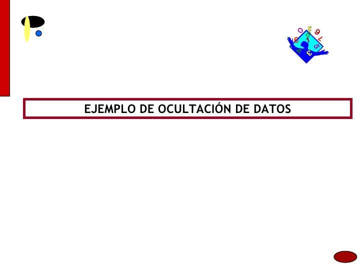 EJEMPLO DE OCULTACIÓN DE DATOS
