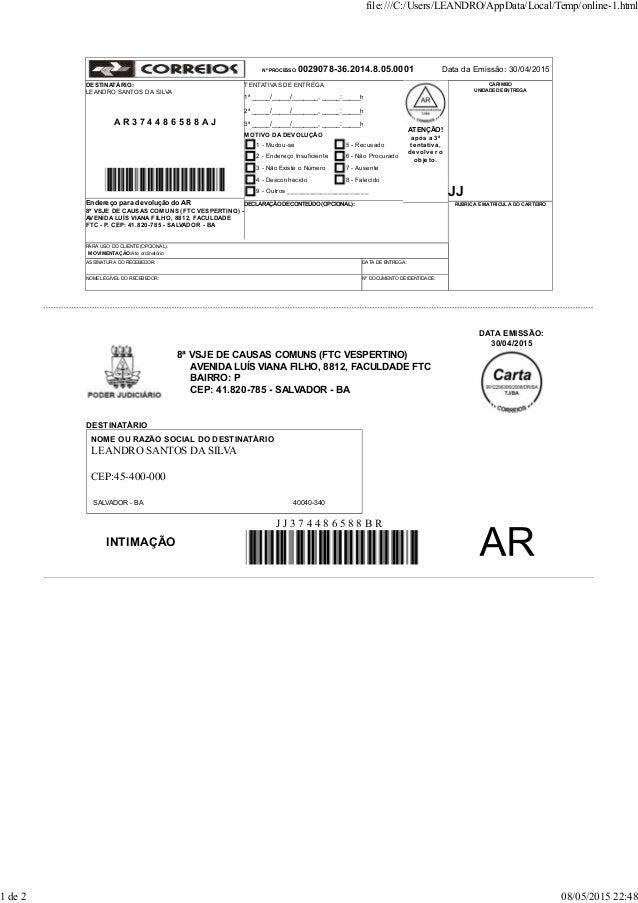 Nº PROCESSO: 0029078-36.2014.8.05.0001 Data da Emissão: 30/04/2015 DESTINATÁRIO: LEANDRO SANTOS DA SILVA A R 3 7 4 4 8 6 5...