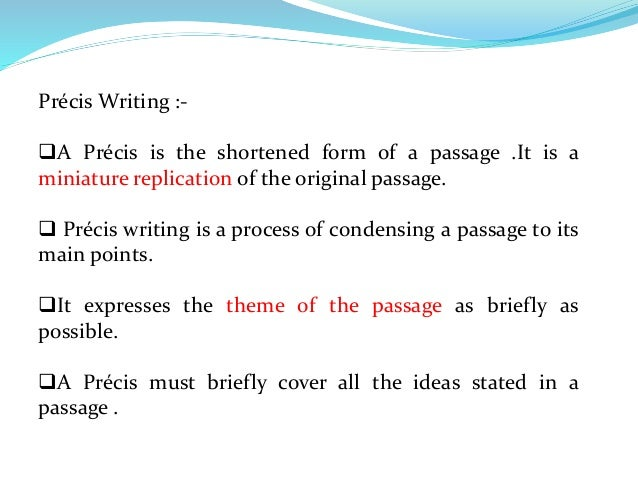 précis writing example Tips for writing a précis by constance devereaux sample précis fetal protection policies and the write a precis of the article in which you state the.