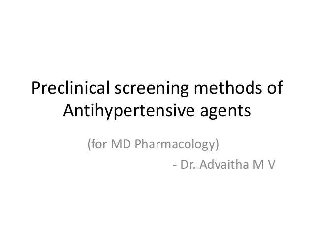 Preclinical screening methods of Antihypertensive agents (for MD Pharmacology) - Dr. Advaitha M V