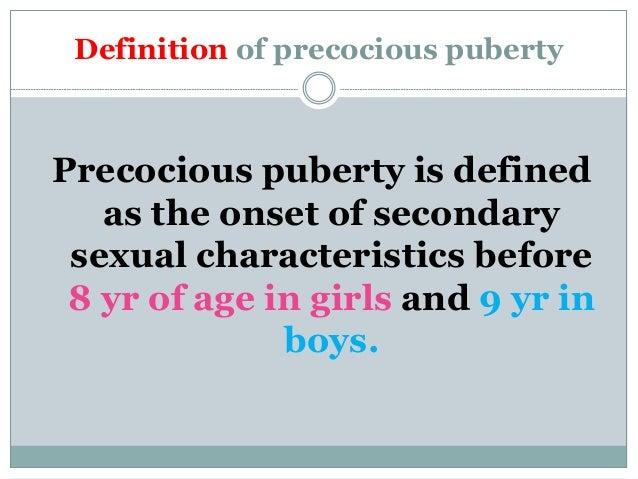 Define precocious sexual development