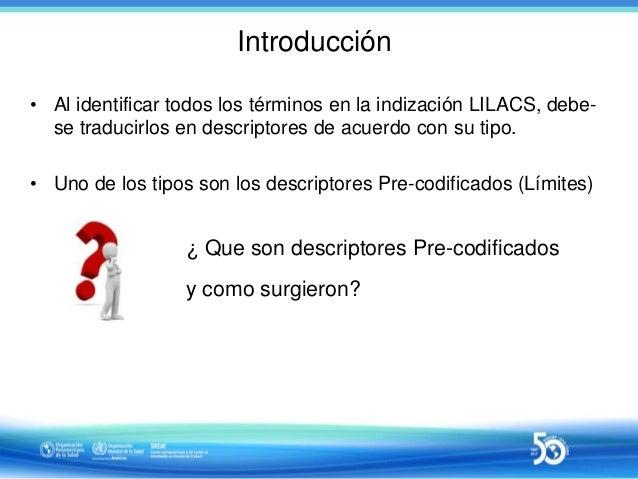 Sesión 3 de 10 - Indización con uso de Pre-codificados (límites) Slide 3