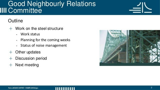 Good Neighbourly Relations Committee - Jacques Cartier Bridge - February 6, 2018 Slide 2