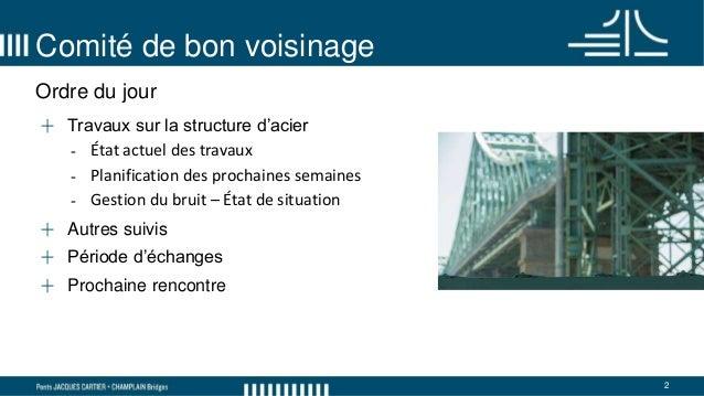 Comité de bon voisinage - pont Jacques-Cartier - 6 février 2018 Slide 2