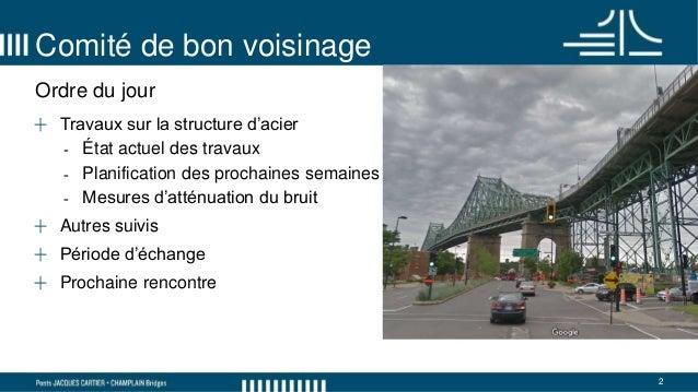 Comité de bon voisinage du pont Jacques-Cartier - 8 mai 2018 Slide 2