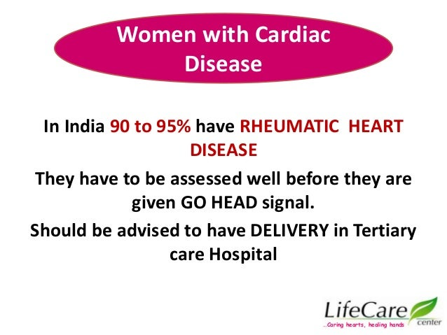 In India 90 to 95% have RHEUMATIC HEART DISEASE They have to be assessed well before they are given GO HEAD signal. Should...