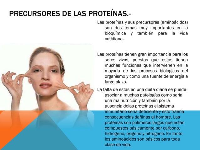 PRECURSORES DE LAS PROTEÍNAS.- Las proteínas y sus precursores (aminoácidos) son dos temas muy importantes en la bioquímic...