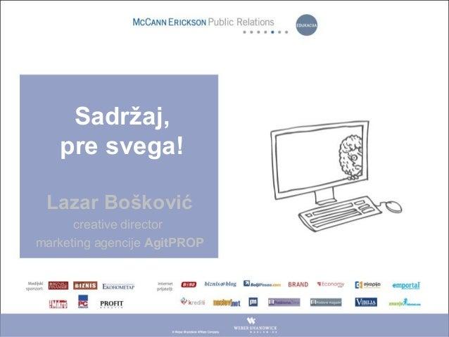 Lazar Bošković creative director marketing agencije AgitPROP Sadržaj, pre svega!